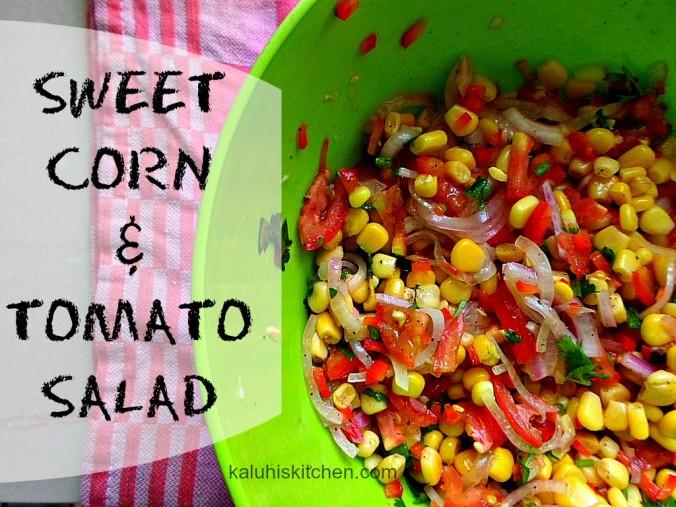 SWEET CORN AND TOMATO SALAD_KENYAN FOOD_ KENYAN FOOD BLOGGER   Kaluhi ...