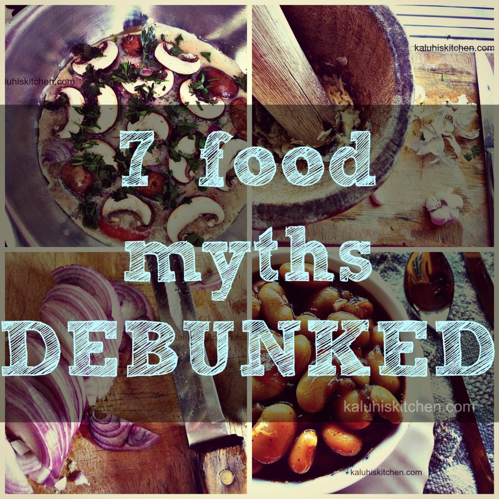 7 food myths debunked_things that people believe about food that are untrue