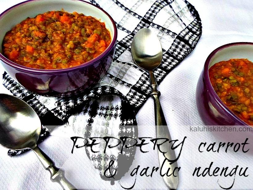 Best Kenyan Food Blog_Kaluhis Kitchen_Peppery carrot and garlic ndengu_ndengu recipe_kenyan food