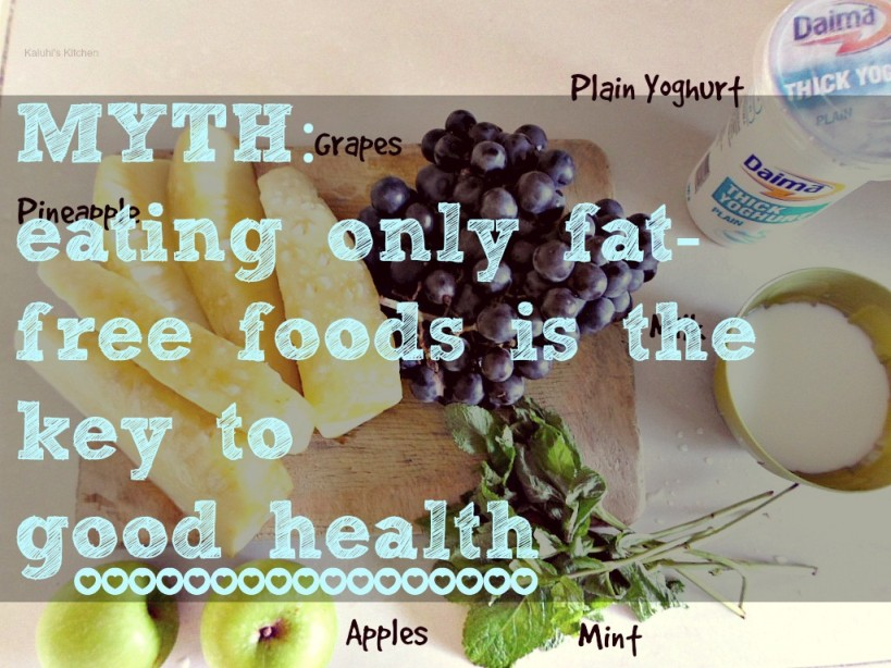 Food myths debunked eating only fat free foods is the key to good health