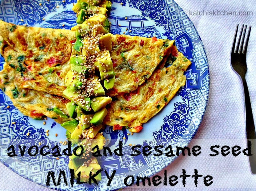 healthy omelette recipes by Kenyan food blogger Kaluhi Adagala in her blog Kaluhis Kitchen_avocado and sesame seed milky omelette