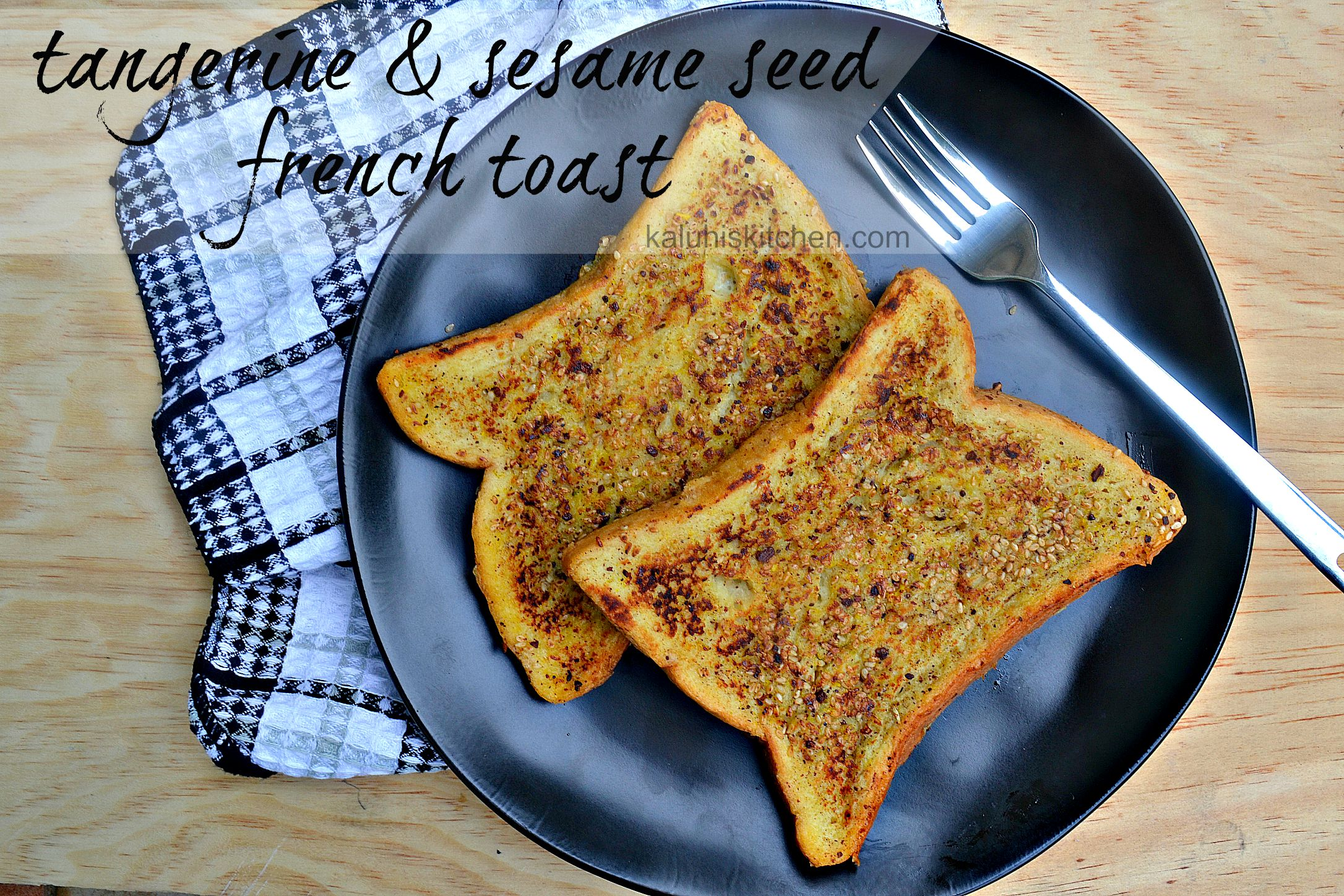 kaluhiskitchen.com_tangerine and sesame seed french toast_kenyan food bloggers_how to make french toast