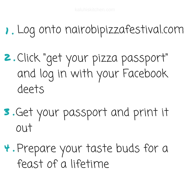 HOW TO GET YOUR PIZZA PASSPORT_NAIROBI PIZZA FESTIVAL_KALUHISKITCHEN.COM