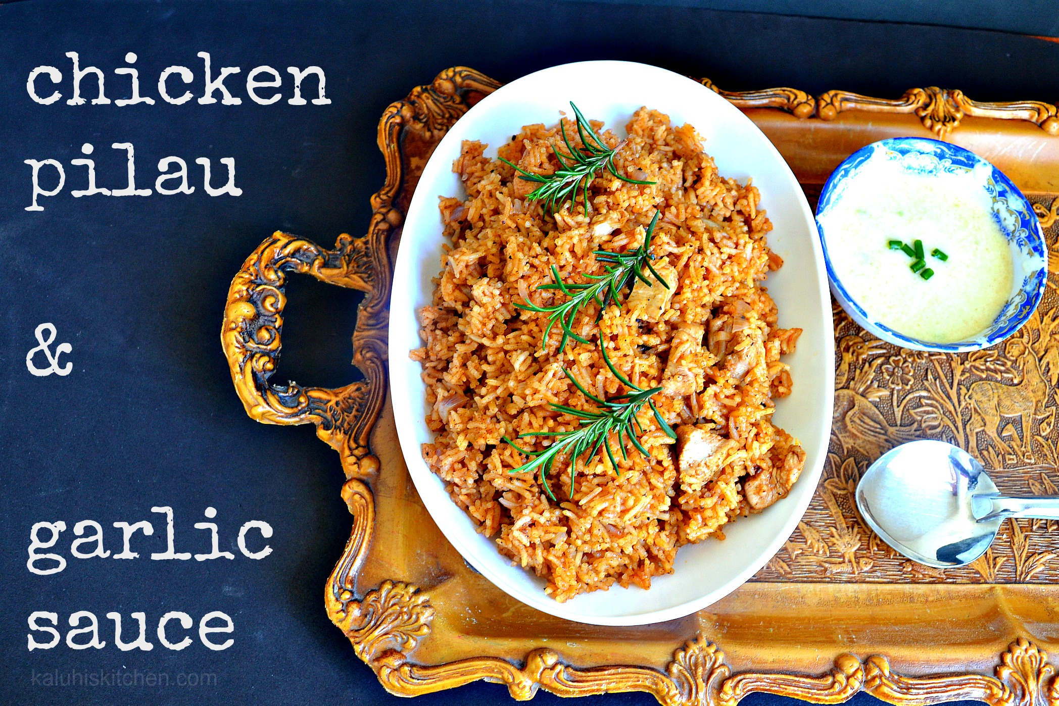 chicken pilau and garlic sauce_how to make pilau_best food bloggers in Kenya_n=best food bloggers in Africa