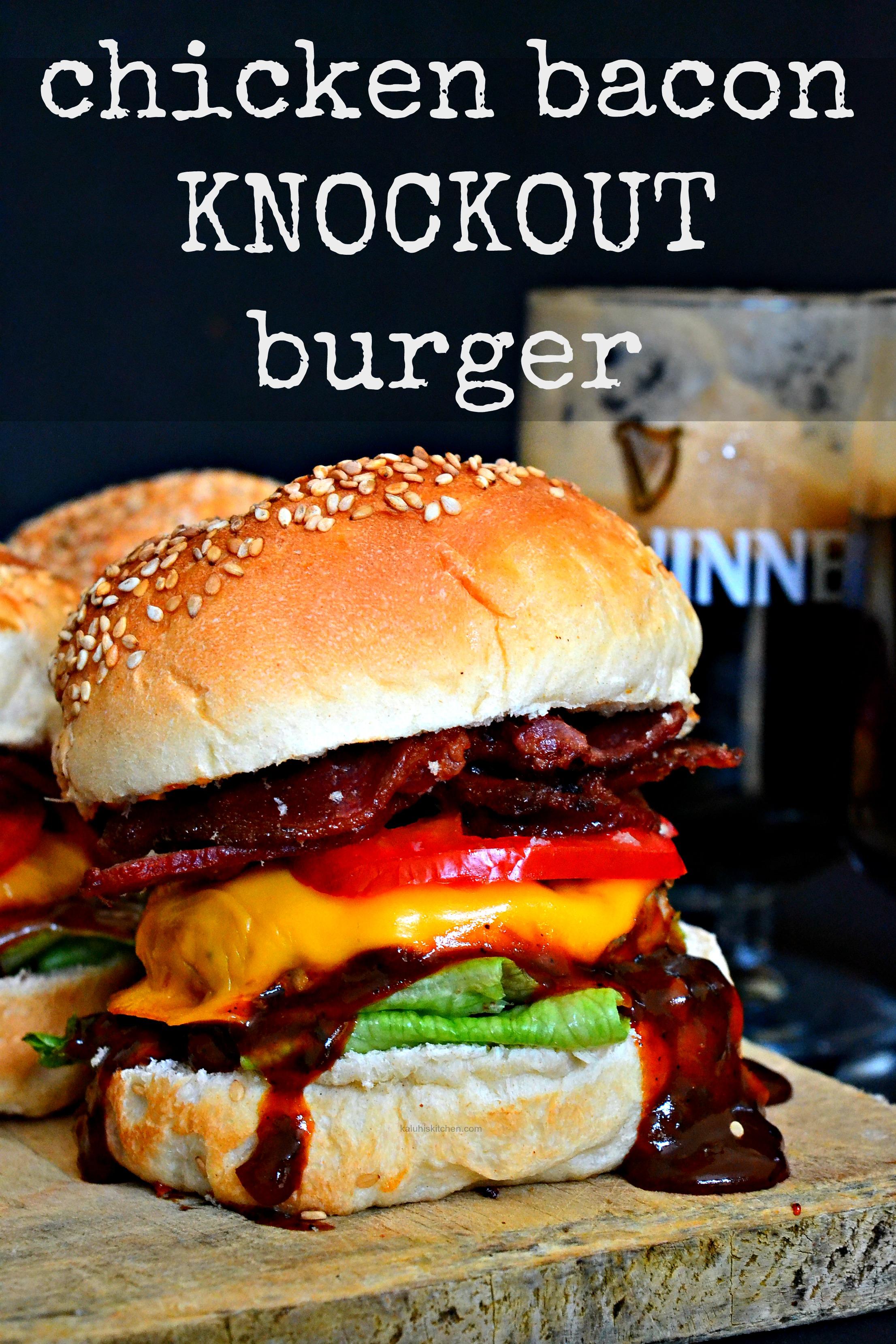 chicken-bacon-knockout-burger_kaluhiskitchen-com_kaluhiskitchen-recipes_best-kenyan-food-blog_best-african-food-blog