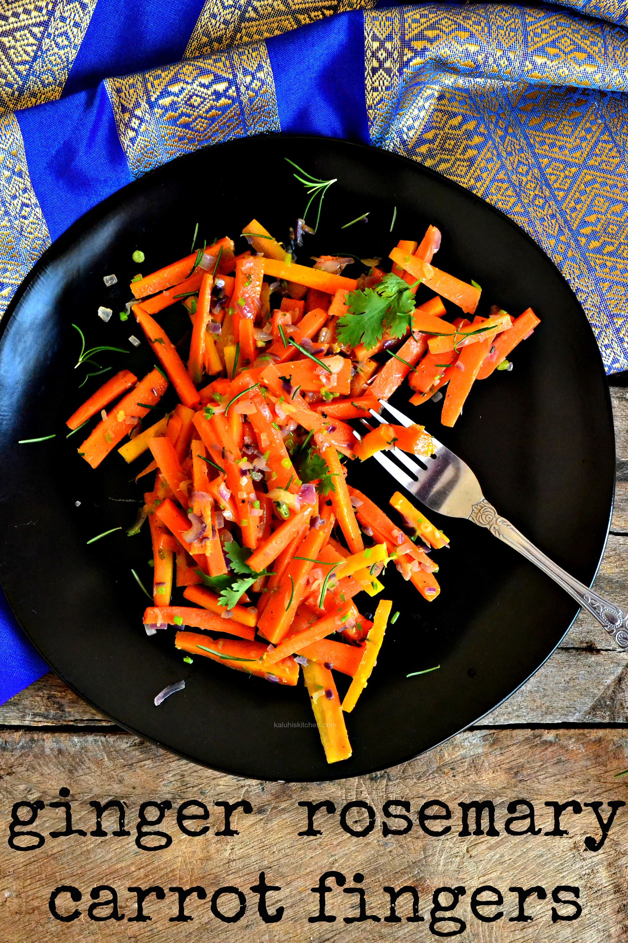 ginger-rosemary-carrot-fingers_how-to-make-carrots-delicious_carrot-recipes_kaluhiskitchen-com