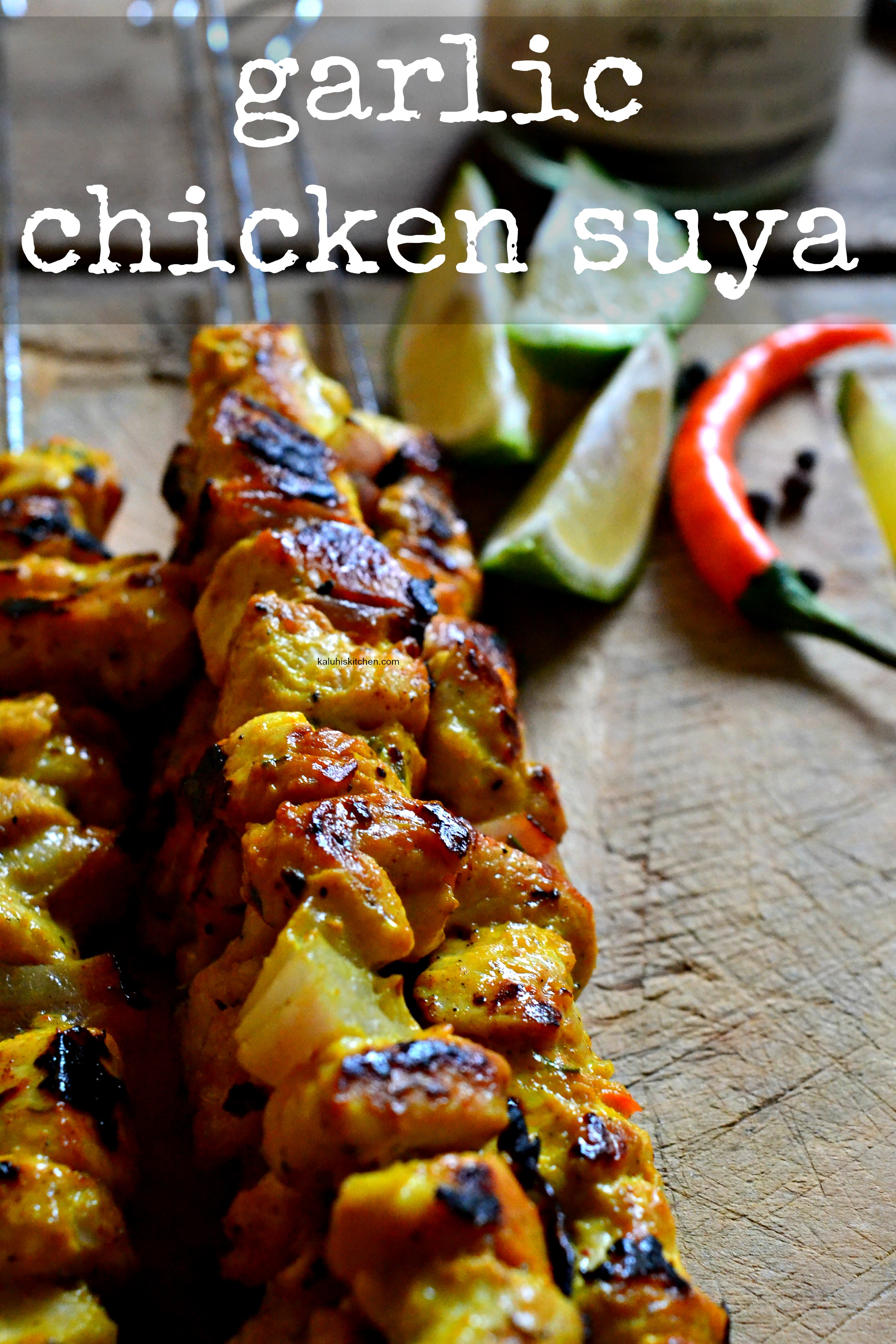 garlic-chicken-suya_suya-recipes_chicken-recipes_west-african-food_african-food_african-food-bloggers_best-african-blogs_kaluhiskitchen-com